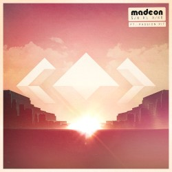 Madeon - Pay No Mind