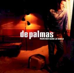 De Palmas - J'en rêve encore