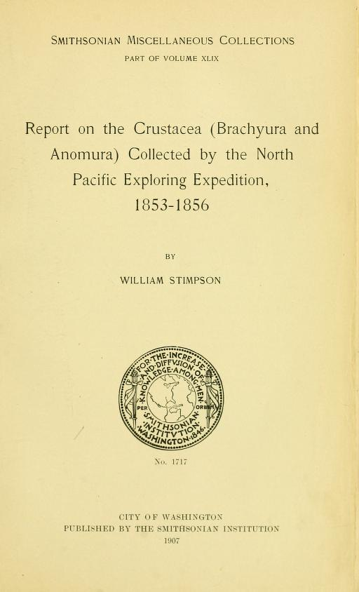 Report on the Crustacea (Brachyura and Anomura) collected by the North Pacific exploring expedition, 1853-1856