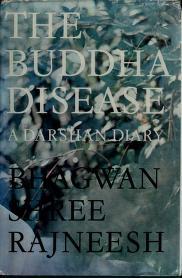 Cover of: The Buddha Disease | Bhagwan Rajneesh
