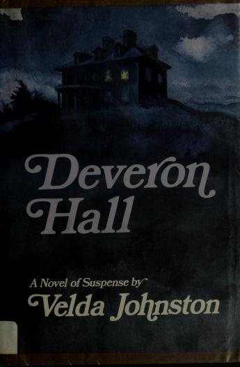 Deveron Hall by Velda Johnston