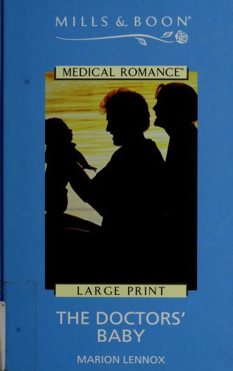 Cover of: The Doctor's Baby (Medical Romance) | Marion Lennox