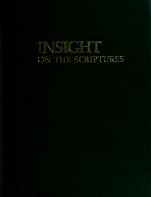 Cover of: Insight on the Scriptures. by International Bible Students Association