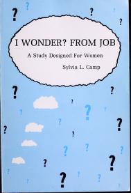 Cover of: I wonder? from Job | Sylvia L Camp