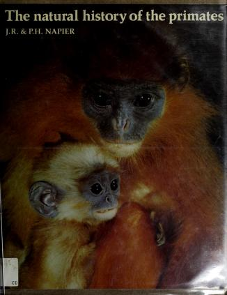 Cover of: The natural history of the primates | John Russell Napier
