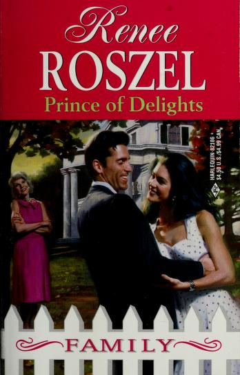Prince of Delights by Renee Roszel